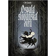 Ospalá slovanská díra - Petr Jaroněk, 212 stran