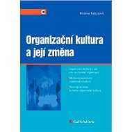 Organizační kultura a její změna - E-kniha