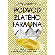 Podvod zlatého faraona - Elektronická kniha