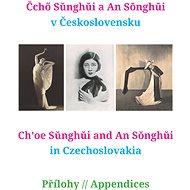 Čchö Sunghui a An Songhui v Československu - Elektronická kniha