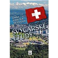 Švýcarské etudy - Elektronická kniha