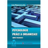 Psychologie práce a organizace - E-kniha