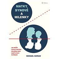 Matky, synové a milenky - Elektronická kniha