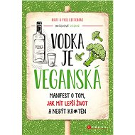 Vodka je veganská - Matt Letten, 224 stran
