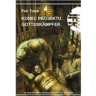JFK 040 Konec projektu Gotteskämpfer - Elektronická kniha