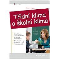 Třídní klima a školní klima - Elektronická kniha