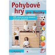 Pohybové hry pro školáky - Elektronická kniha