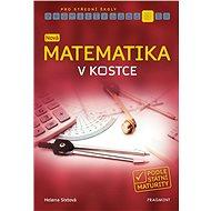 Nová matematika v kostce pro SŠ - Helena Sixtová, 224 stran