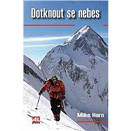 Dotknout se nebes - Mike Horn, 232 stran