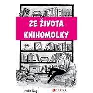 Ze života knihomolky - Elektronická kniha