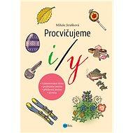 Procvičujeme i/y - MIluše Jirušková, 128 stran
