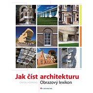 Jak číst architekturu - Owen Hopkins, 176 stran