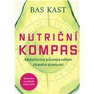 Nutriční kompas - Bas Kast, 280 stran