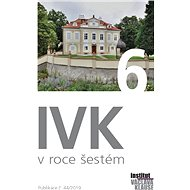 IVK v roce šestém - výběr textů - Elektronická kniha