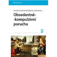 Obsedantně-kompulzivní porucha - Ján Praško, 272 stran