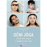 Oční jóga - Alain Pénichot, 136 stran
