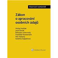 Zákon o zpracování osobních údajů (110/2019 Sb.). Praktický komentář - autorů kolektiv, 212 stran