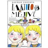 Bartolomějové - Dagmar Lhotová, 112 stran