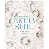 Kniha SLOU - Kamila Boudová, 200 stran