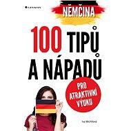 Němčina - 100 tipů a nápadů pro atraktivní výuku - Elektronická kniha