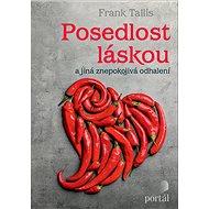 Posedlost láskou - Frank Tallis, 288 stran