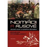 Nomádi a Rusové - Elektronická kniha