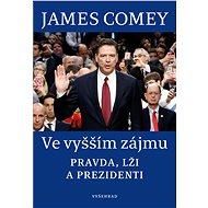 Ve vyšším zájmu - James Comey, 272 stran