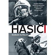 Hasiči - Roman Kutálek, 168 stran