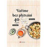 Vaříme bez plýtvání - Elektronická kniha