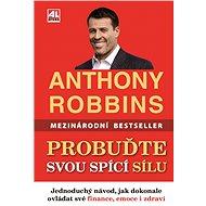 Probuďte svou spící sílu - Anthony Robbins, 576 stran
