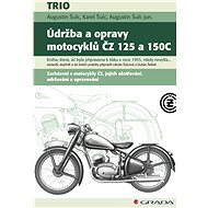 Údržba a opravy motocyklů ČZ 125 a 150C - Augustin Šulc, 112 stran