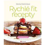 Rychlé fit recepty - Elektronická kniha