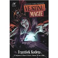 Ve stínu magie - Elektronická kniha