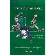Zelenobílá vykrádačka - Elektronická kniha