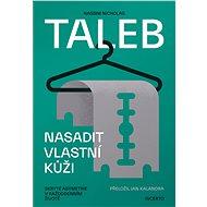 Nasadit vlastní kůži - Nassim Nicholas Taleb, 324 stran