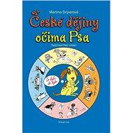 České dějiny očima Psa - Elektronická kniha