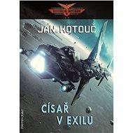 Císař v exilu - Jan Kotouč, 384 stran