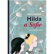 Hilda a Sofie - Hana Knopfová, 136 stran