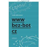 www.bez-bot.cz - Ivona Březinová, 144 stran