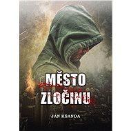 Město zločinu - Elektronická kniha
