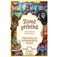 Země příběhů – speciální průvodce - Chris Colfer, 264 stran