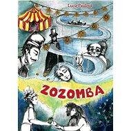 Zozomba - Lucie Paulová, 200 stran