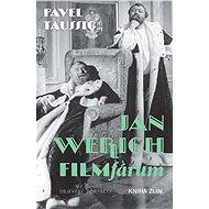 Jan Werich. FILMfárum - Elektronická kniha