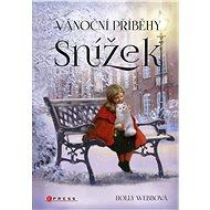Vánoční příběhy: Snížek - Holly Webbová, 160 stran