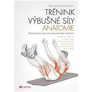 Trénink výbušné síly - anatomie - Elektronická kniha