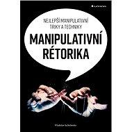 Manipulativní rétorika - Wladislaw Jachtchenko, 208 stran