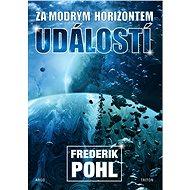 Za modrým horizontem událostí - Frederik Pohl, 328 stran