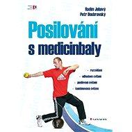 Posilování s medicinbaly - Elektronická kniha