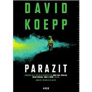 Parazit - David Koepp, 328 stran
