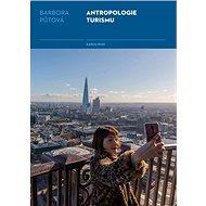 Antropologie turismu - Elektronická kniha